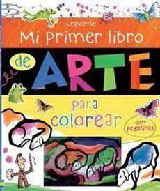 MI PRIMER LIBRO DE ARTE PARA COLOREAR