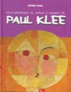 DESCUBRIENDO EL MUNDO MAGICO DE PAUL KLEE