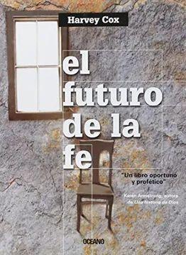 EL FUTURO DE LA FE