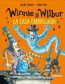 WINNIE Y WILBUR. LA CASA EMBRUJADA (NUEVA EDICIÓN)