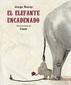 EL ELEFANTE ENCADENADO (NUEVA EDICIÓN)