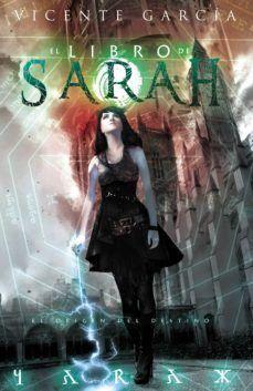 EL ORIGEN DEL DESTINO / SAGA EL LIBRO DE SARAH 2