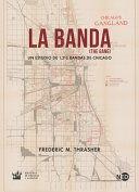 LA BANDA/ THE GANG.