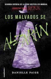 LOS MALVADOS SE ALZARAN