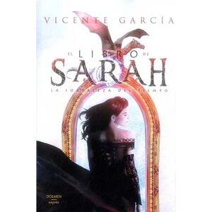 EL LIBRO DE SARAH : LA FORTALEZA DEL TIEMPO LIBRO 1