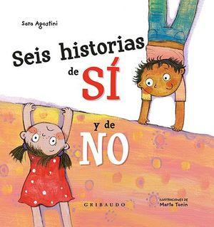 SEIS HISTORIAS DE SI Y DE NO