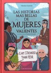 LAS HISTORIAS MAS BELLAS DE MUJERES VALIENTES