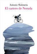 EL CARTERO DE NERUDA(ILUSTRADO)