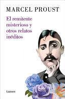 EL REMITENTE MISTERIOSO Y OTROS RELATOS / THE MYSTERIOUS CORRESPONDENT: NEW STORIES