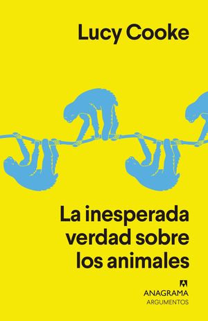 LA INESPERADA VERDAD SOBRE LOS ANIMALES / THE UNEXPECTED TRUTH ABOUT ANIMALS
