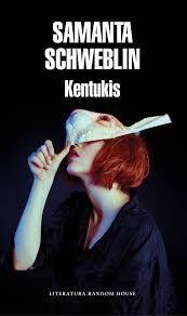 KENTUKIS /SAMANTA SCHWEBLIN
