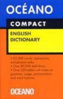 DICCIONARIO OCEANO COMPACT ENGLISH DICTIONARY/ OCEANO COMPACT ENGLISH DICTIONARY