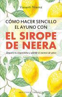 COMO HACER SENCILLO EL AYUNO CON SIROPE DE NEERA