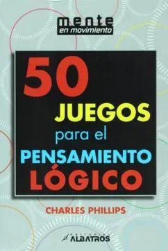50 JUEGOS PARA EL PENSAMIENTO LOGICO