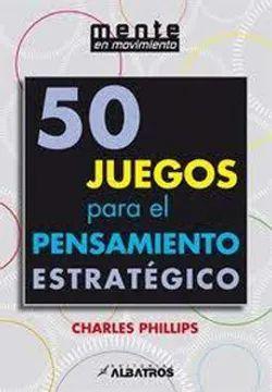 50 JUEGOS PARA EL PENSAMIENTO ESTRATEGICO