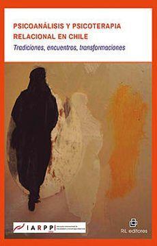 PSICOANALISIS Y PSICOTERAPIA RELACIONAL EN CHILE