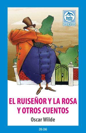 EL RUISEÑOR Y LA ROSA Y OTROS CUENTOS
