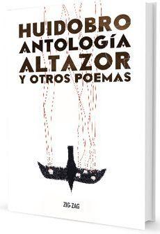 ANTOLOGIA ALTAZOR Y OTROS POEMAS