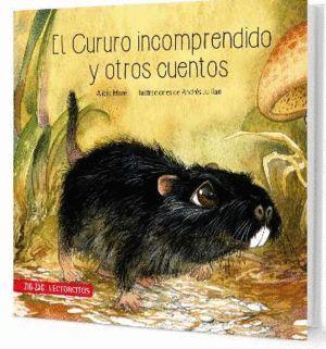 EL CURURO INCOMPRENDIDO Y OTROS CUENTOS