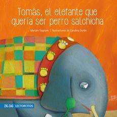 TOMAS EL ELEFANTE QUE QUERIA....