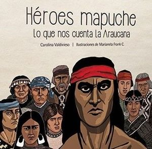 HEROES MAPUCHES