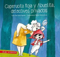 CAPERUCITA ROJA Y ABUELITA DETECTIVES