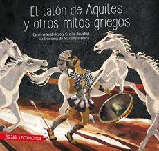 EL TALON DE AQUILES Y OTROS MITOS GRIEGOS