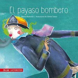 EL PAYASO BOMBERO