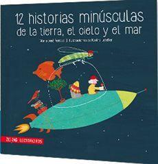 12 HISTORIAS MINUSCULAS DE LA TIERRA EL CIELO Y EL MAR