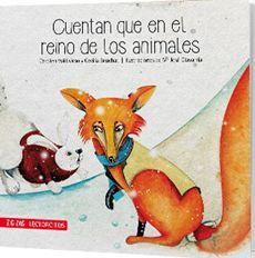 CUENTAN QUE EN EL REINO DE LOS ANIMALES