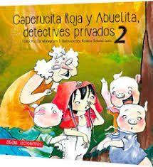 CAPERUCITA ROJA Y ABUELITA DETECTIVES PRIVADOS 2
