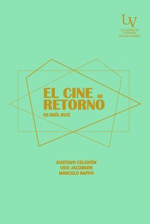 EL CINE DE RETORNO DE RAUL RUIZ