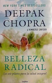 BELLEZA RADICAL / DEEPAK CHOPRA