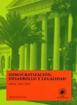 DEMOCRATIZACIÓN, DESARROLLO Y LEGALIDAD
