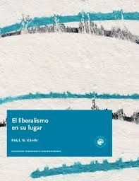 EL LIBERALISMO EN SU LUGAR