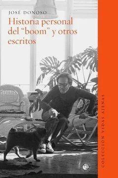HISTORIA PERSONAL DEL BOOM Y OTROS ESCRITOS