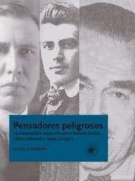 PENSADORES PELIGROSOS