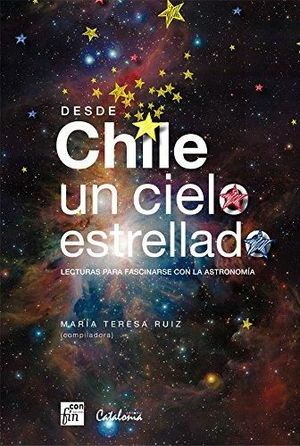 CHILE UN CIELO ESTRELLADO