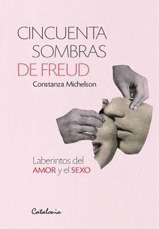 CINCUENTA SOMBRAS DE FREUD