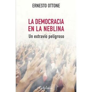 LA DEMOCRACIA EN LA NEBLINA
