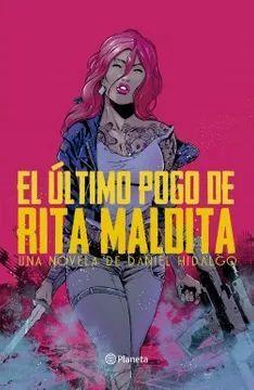 EL ULTIMO POGO DE RITA MALDITA