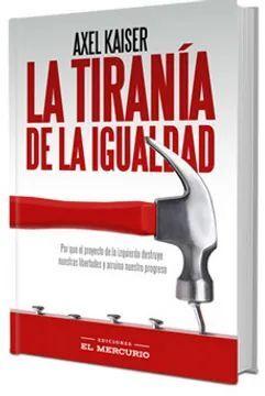 LA TIRANIA DE LA IGUALDAD