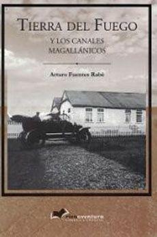 TIERRA DEL FUEGO Y LOS CANALES