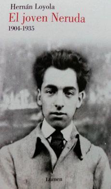 EL JOVEN NERUDA (1904 - 1935)