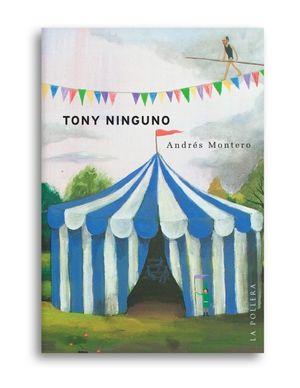 TONY NINGUNO