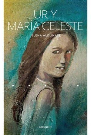UR Y MARIA CELESTE