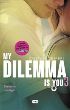MY DILEMA IS YOU 3