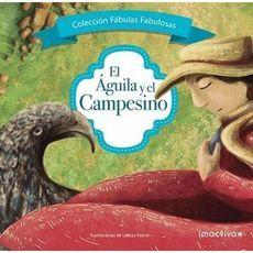 EL AGUILA Y EL CAMPESINO