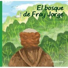 EL BOSQUE DE FRAY JORGE