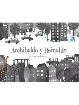 ARCHIBALDO Y REINALDO